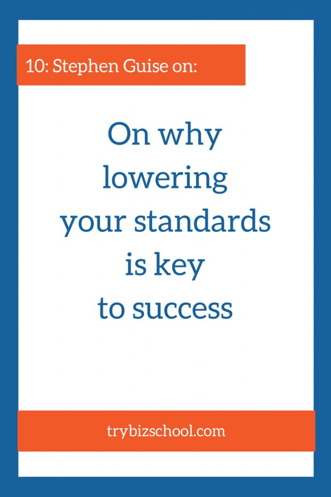 Seems crazy to think that lowering your standards is the key to success in reaching your goals. But the reason many people struggle to achieve and maintain their goals, are too high expectations. Find out how this change in thinking can transform your life and your business.