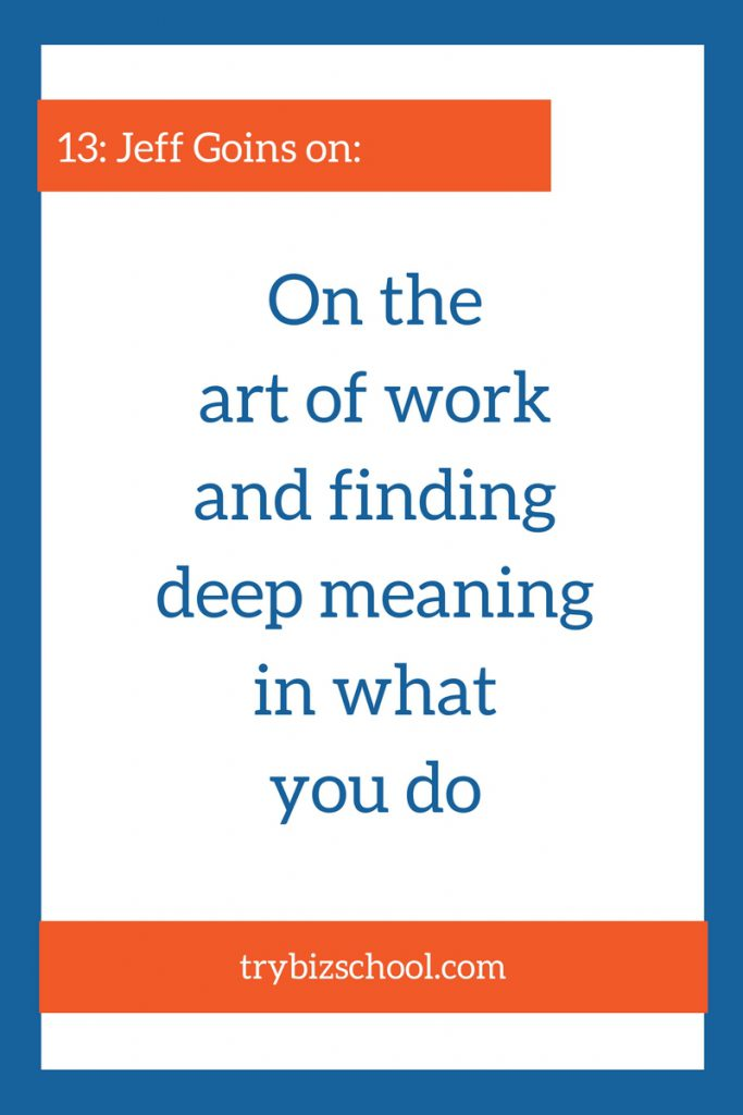Have you ever felt like there was something more to your work? Finding deep meaning in what you do is possible. And it can provide greater fulfillment in your work than you thought possible. Jeff Goins explains why.