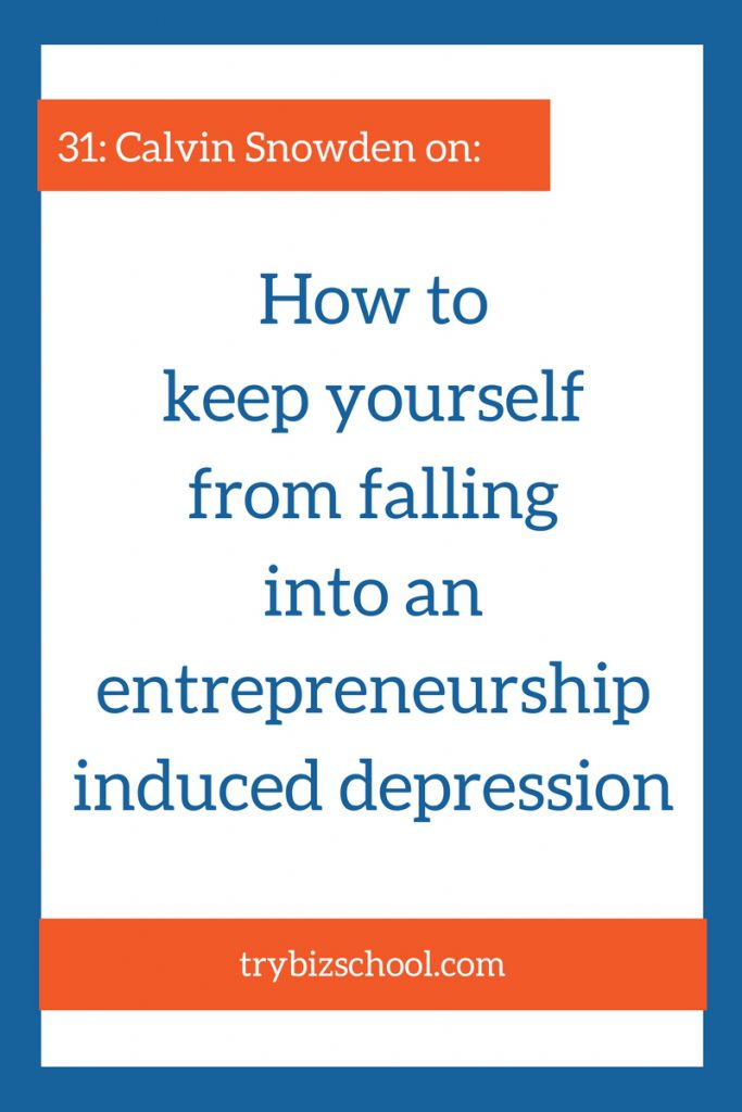 The stress of being an entrepreneur can be difficult to handle. If you let it go on too long it can have detrimental effects. In this episode, Calvin Snowden explains how to handle it, so you don't fall into an entrepreneurship induced depression.