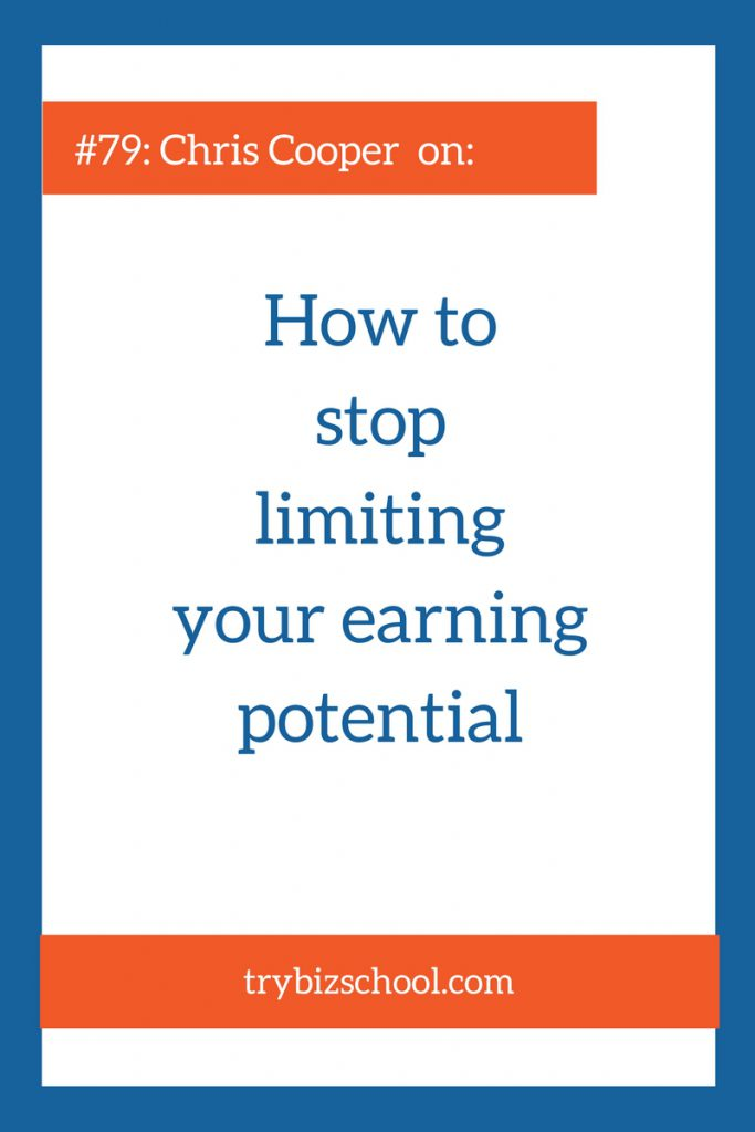 Sometimes the biggest barriers we experience as entrepreneurs are the limits we place on ourselves. In this episode, Chris Cooper explains how to get rid of the ones impacting your earning potential.