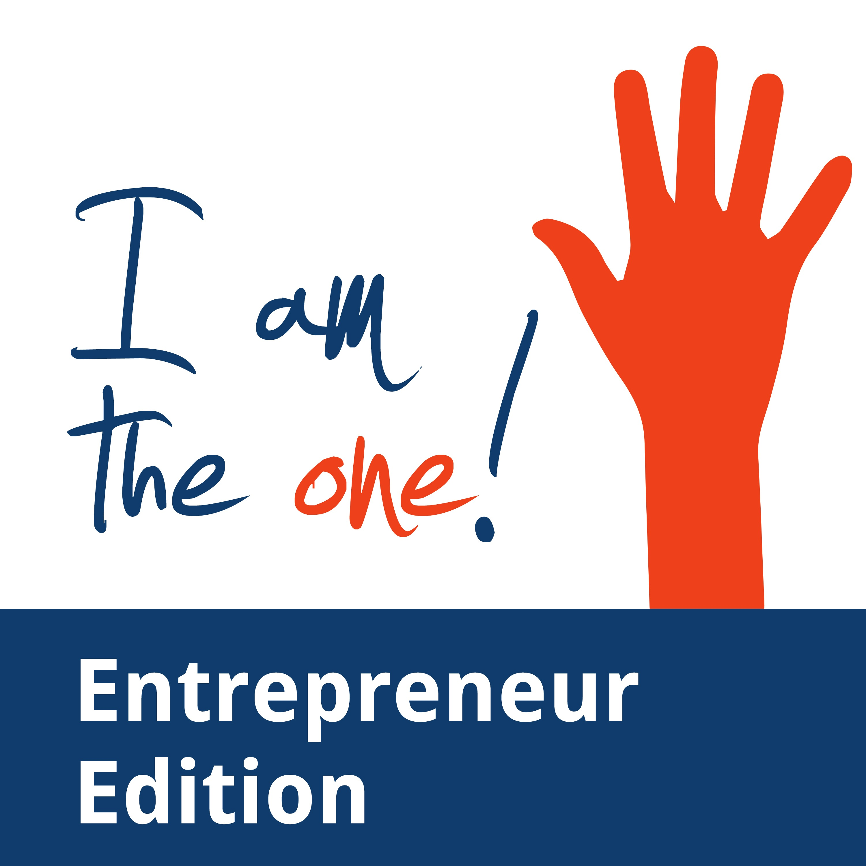 I Am the One: Entrepreneur Edition Podcast