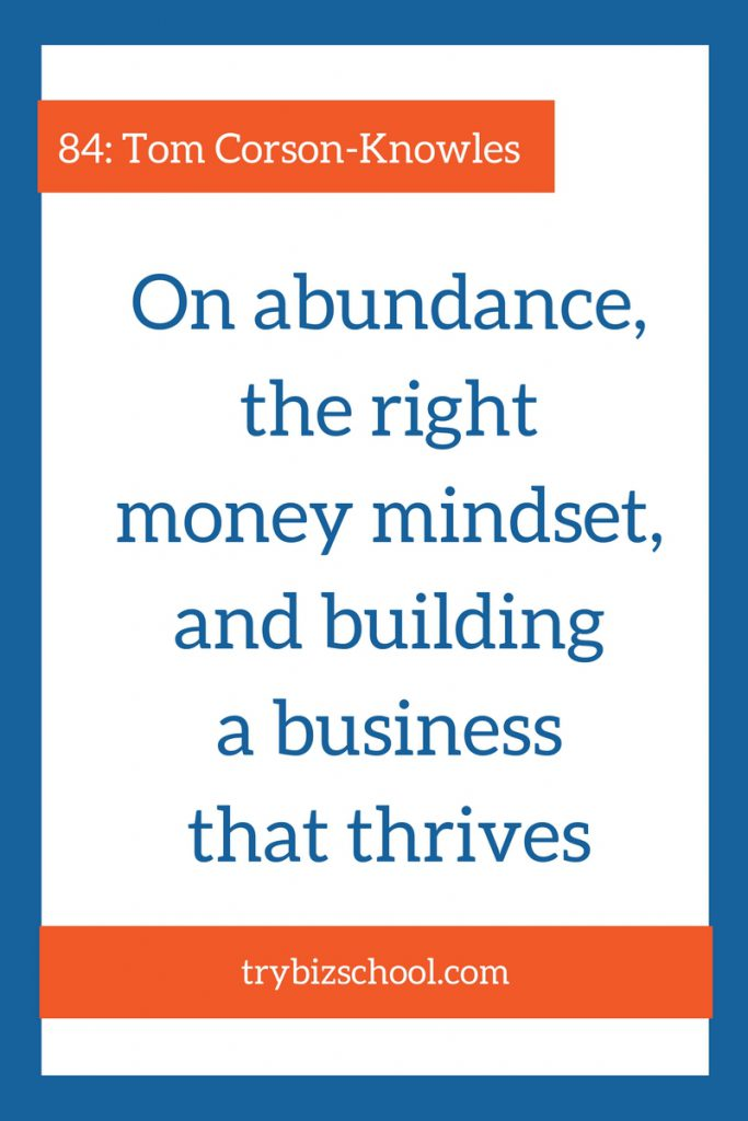 On abundance, the right money mindset and building a business that thrives