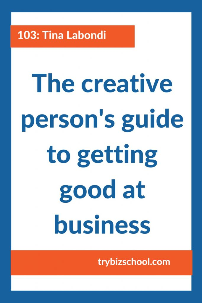The creative person's guide to getting good at business