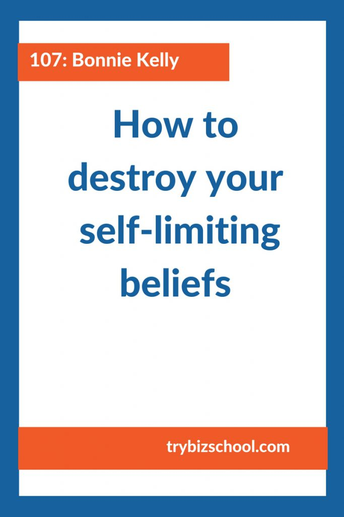 Entrepreneurs: The way you think about yourself and your abilities becomes a self-fulfilling prophecy. The challenge is far too many of us have self-limiting beliefs that hold us back. Here's how to get rid of them once and for all