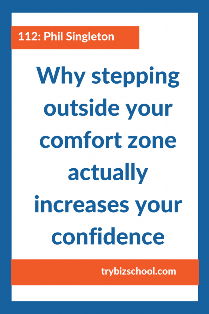 Entrepreneurs: Your comfort zone is a dangerous place to be. And even though you may feel confident when you operate within the known, stepping outside your comfort zone actually gives you even more. Here's how.