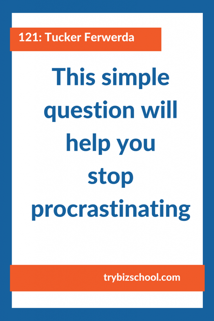 Entrepreneurs: Too ofte, what procrastination holds you back from reaching your goals. Here's a simple question to ask that will help you get back to work.