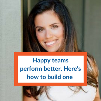 130: How strong leaders build happier, more productive teams