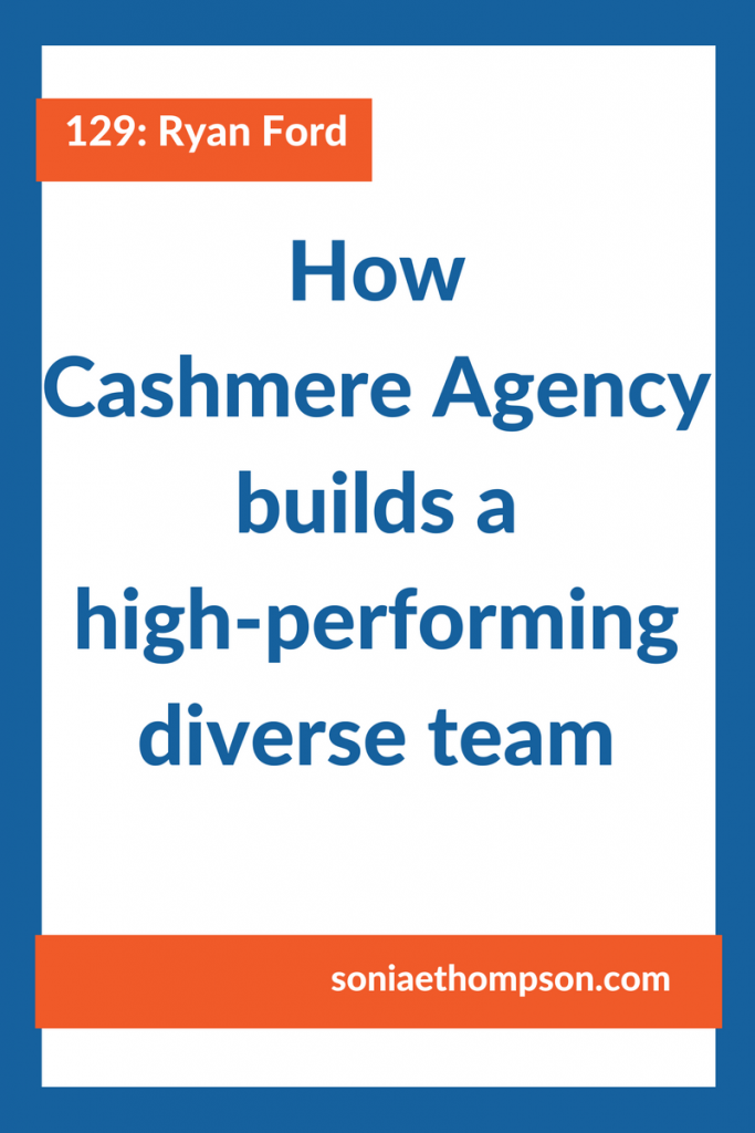 A high-performing team is a diverse team. And increasingly a diverse team is becoming more important than ever to stay relevant with a growing multi-cultural and more diverse customer population. Here are some great insights on how to do it.
