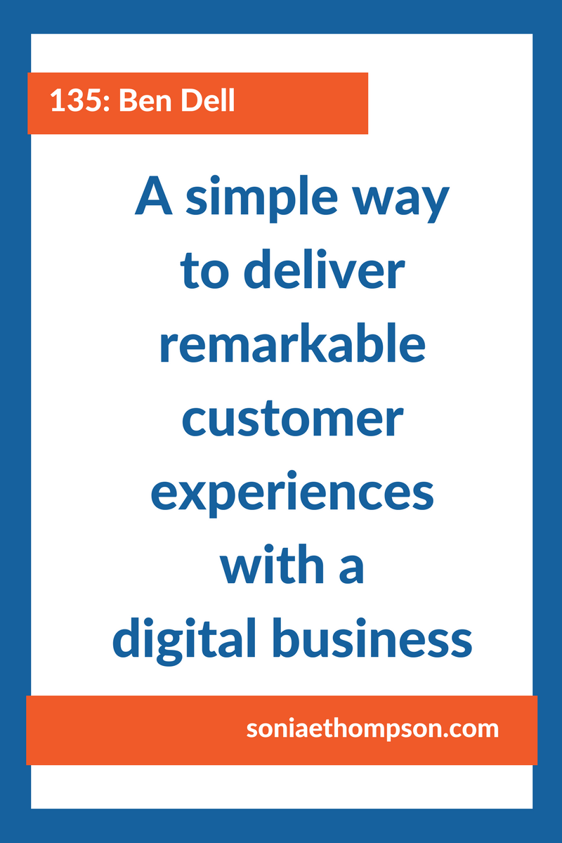 Some people struggle with how to deliver remarkable experiences when you're not face to face with a customer. But digital experiences can be remarkable too. Benjamin Dell explains how
