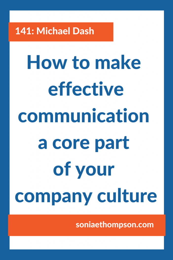 How to make effective communication a core part of your company culture
